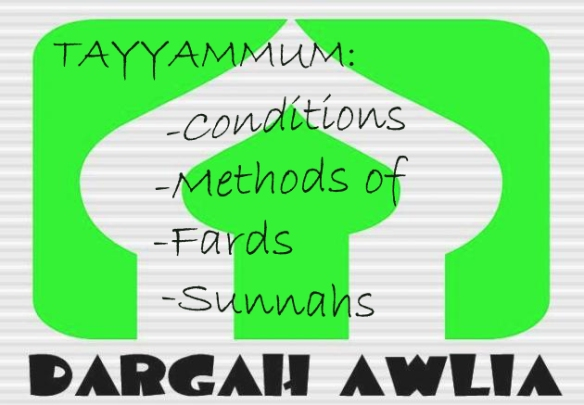 tayyammum methods of,sunnah,farz,conditions,wudu,dargah awlia,tayyamum